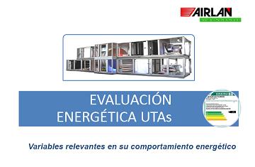 EVALUACIÓN ENERGÉTICA DE LAS UTA´S: VARIABLES DE DISEÑO RELEVANTES EN SU COMPORTAMIENTO PRESTACIONAL Y ETIQUETADO ENERGÉTICO